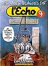 Les Sales Blagues de l'Echo, Tome 9 par Vuillemin