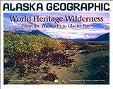 World Heritage Wilderness, George A. Matz, 1566610451