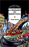 Les K : La vengeance du baron pizza par T.