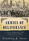 Armies of Deliverance: A New History of the Civil