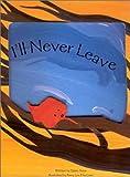 I'll Never Leave