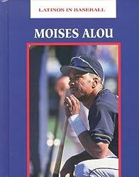 Moises Alou (Latinos in Baseball)