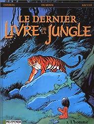 Dernier Livre de la jungle (Polyptyque), tome 1