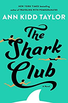 The Shark Club by [Taylor, Ann Kidd]