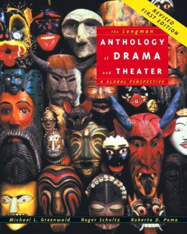 The Longman Anthology of Drama and Theater: A Global Perspective