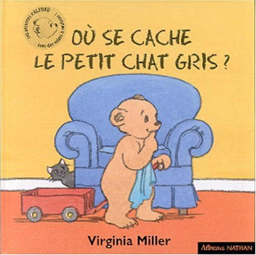 Alfred: Ou SE Cache Le Petit Chat Gris? (French Edition)  From Cle International