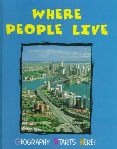 Read Online Where People Live (Geography Starts Here) PDF