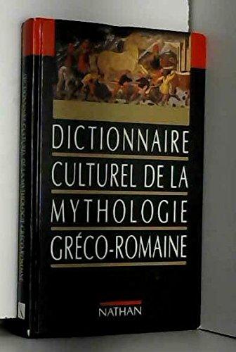 Dictionnaire culturel de la mythologie greco romaine by (Hardcover)