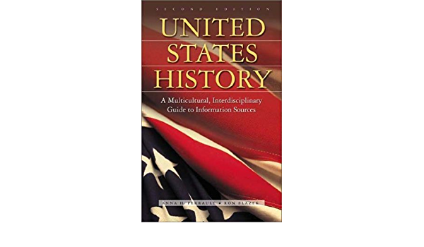 United States History: A Multicultural, Interdisciplinary ...