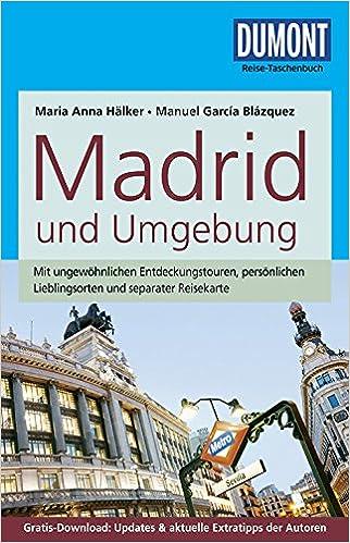DuMont Reise-Taschenbuch Reiseführer Madrid und Umgebung (German) Paperback