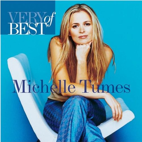 Michelle - The Very Best Of Michelle Tumes - Zortam Music