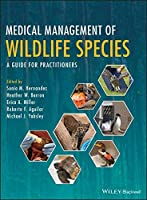 Medical Management of Wildlife Species: A Guide for Veterinary Practitioners Cover