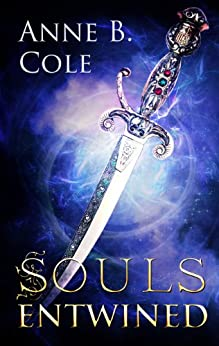 Souls Entwined by [Cole, Anne B.]