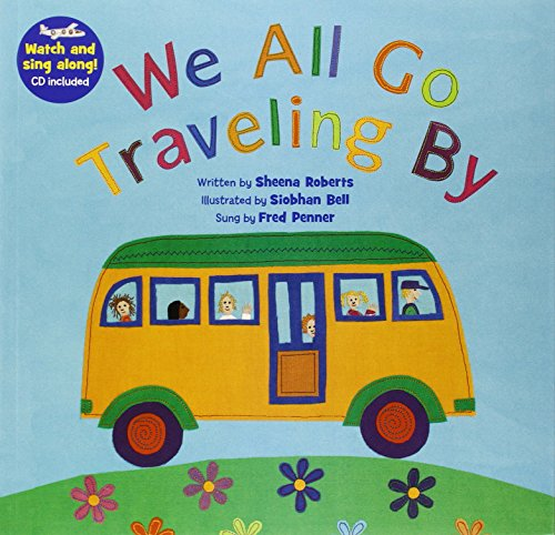 We All Go Traveling By (Barefoot Books Singalongs)
