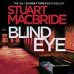 Blind Eye: Logan McRae, Book 5 | Stuart MacBride