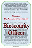 Careers: Biosecurity Officer, A. L. French, 1499537212