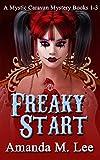Freaky Start: A Mystic Caravan Mystery Books 1-3
