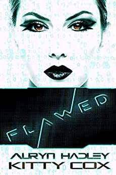Flawed (Gamer Girls Book 1) by [Cox, Kitty, Hadley, Auryn]