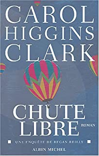 Chute libre, Clark, Carol Higgins