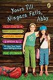 Yours till Niagara Falls, Abby, Jane O'Connor, 0142411515