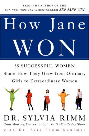 Download How Jane Won: 55 Successful Women Share How They Grew from Ordinary Girls to Extraordinary Women pdf