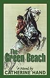 The Green Beach, Catherine Hand, 0741431459