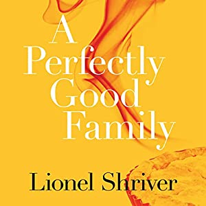 A Perfectly Good Family Audiobook