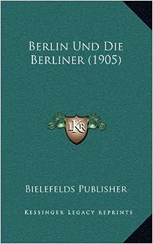 Book Berlin Und Die Berliner (1905)