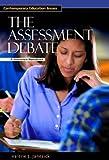 The Assessment Debate, Valerie J. Janesick, 1576072797