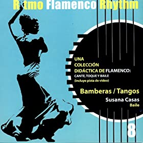Ritmo Flamenco Rhythm 8: Bamberas/Tangos: Susana Casas: MP3 Downloads