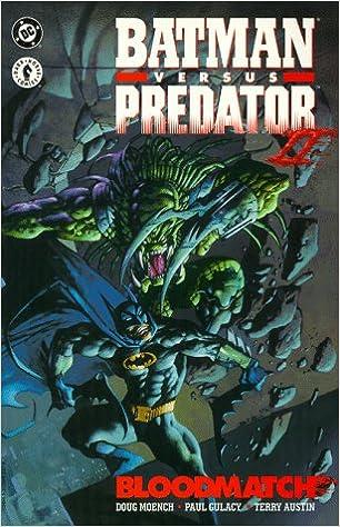 Batman versus Predator II: Bloodmatch Batman Beyond DC ...