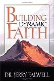 Building Dynamic Faith, Jerry Falwell, 0529121336