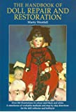 The Handbook of Doll Repair and Restoration