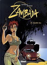 Zambada, Tome 4 : Double jeu