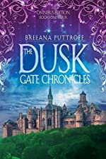 The Dusk Gate Chronicles Omnibus Edition Books 1-4