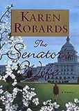 The Senator's Wife, Karen Robards, 0385310404