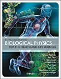 Introduction to Biological Physics for the Health and Life Sciences, Gerry Carrington and Kirsten Franklin, 0470665939