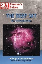 The Deep Sky: An Introduction (Sky & Telescope Observer's Guides)