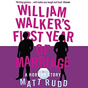 William Walker's First Year of Marriage Audiobook