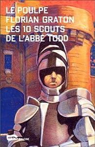 Le Poulpe - Les 10 scouts de l'Abbé Todd par Florian Graton