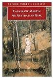 An Australian Girl, Catherine Martin, 0192839225