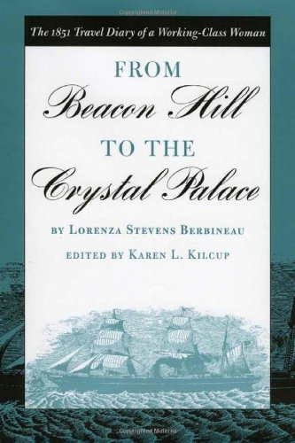 Download From Beacon Hill to the Crystal Palace: The 1851 Travel Diary of  a Working-Class Woman pdf