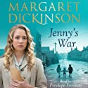 Jenny's War Audiobook by Margaret Dickinson Narrated by Penelope Freeman