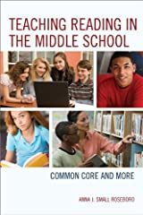 Teaching Reading in the Middle School: Common Core and More Kindle Edition