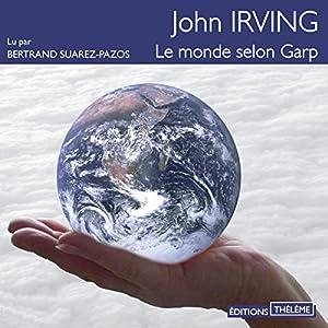 Le monde selon Garp Audiobook