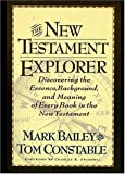 the new testament explorer discovering the essence background and meaning of every book in the new testament