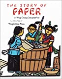 The Story of Paper, Ying Chang Compestine, 0823417050