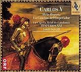 Carlos V. Mille Regretz: La Cancion Del Emperador
