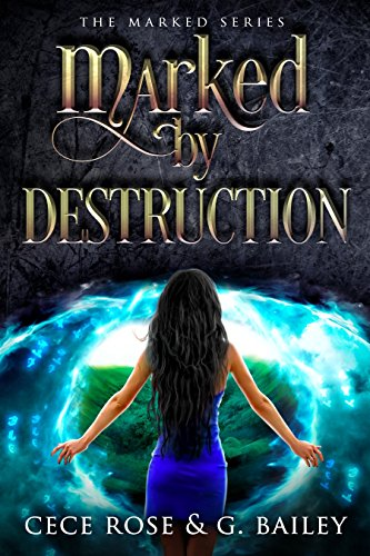 Marked by Destruction (The Marked Series Book 3) cover