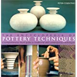 The Encyclopedia of Pottery Techniques: A Comprehensive Visual Guide to Traditional and Contemporary Techniques